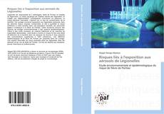 Bookcover of Risques liés à l'exposition aux aérosols de Légionelles