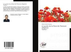 Le guide de la flore de Tlemcen (Algérie) Tome I的封面