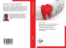 Buchcover von Consensus sur les mises en fonction immédiate en implantologie orale