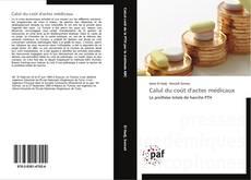 Copertina di Calul du coût d'actes médicaux