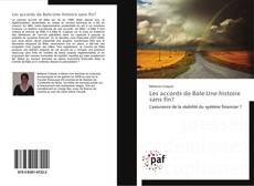 Bookcover of Les accords de Bale:Une histoire sans fin?
