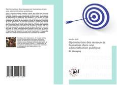 Copertina di Optimisation des ressources humaines dans une administration publique