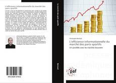 L'efficience informationnelle du marché des paris sportifs kitap kapağı