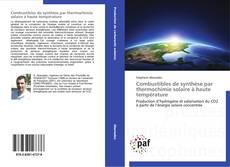 Portada del libro de Combustibles de synthèse par thermochimie solaire à haute température