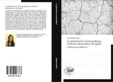 Copertina di Le glutamate monosodique comme exhausteur de goût