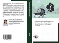 Capa do livro de Rôle bioindicateur de Pistacia lentiscus dans la pollution