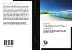 Bookcover of Valorisation d'une souche bactérienne issue du «Kopara» (Tuamotu, PF)