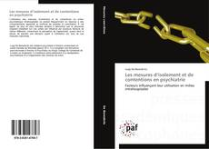 Bookcover of Les mesures d'isolement et de contentions en psychiatrie