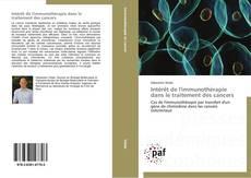 Capa do livro de Intérêt de l'immunothérapie dans le traitement des cancers