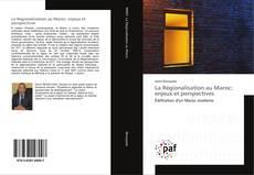 Buchcover von La Régionalisation au Maroc: enjeux et perspectives