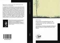 Bookcover of Éléments anaphoriques de cohérence et de cohésion en espagnol