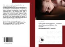 Couverture de Rôle de la neurogénèse bulbaire dans la mémorisation des odeurs