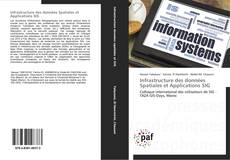 Bookcover of Infrastructure des données Spatiales et Applications SIG