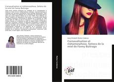 Bookcover of Carnavalisation et métamorphose, Señora de la miel de Fanny Buitrago