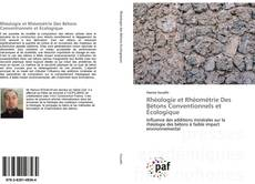 Couverture de Rhéologie et Rhéométrie Des Bétons Conventionnels et Écologique