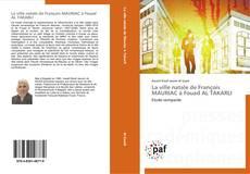 La ville natale de François MAURIAC à Fouad AL TAKARLI kitap kapağı