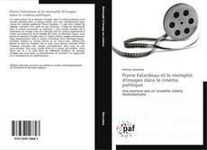Bookcover of Pierre Falardeau et le réemploi d'images dans le cinéma politique