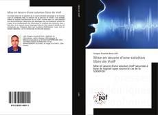 Bookcover of Mise en œuvre d'une solution libre de VoIP