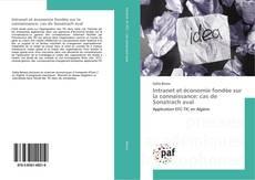 Bookcover of Intranet et économie fondée sur la connaissance: cas de Sonatrach aval