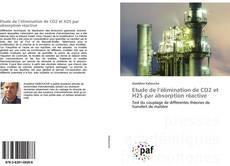 Capa do livro de Etude de l'élimination de CO2 et H2S par absorption réactive