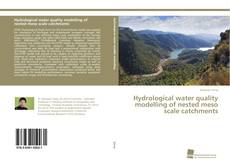 Couverture de Hydrological water quality modelling of nested meso scale catchments
