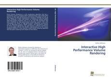 Portada del libro de Interactive High Performance Volume Rendering