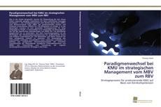Buchcover von Paradigmenwechsel bei KMU im strategischen Management vom MBV zum RBV