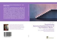 Buchcover von Semiotische Kommunikationstheorie IV – Karl Bühlers Werk...