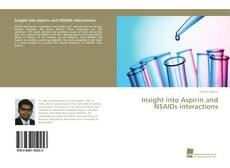 Bookcover of Insight into Aspirin and NSAIDs interactions