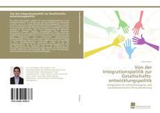 Portada del libro de Von der Integrationspolitik zur Gesellschaftsentwicklungspolitik