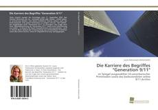"Bookcover of Die Karriere des Begriffes ""Generation 9/11"""