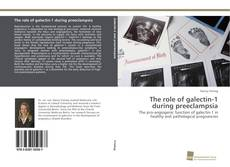 Bookcover of The role of galectin-1 during preeclampsia