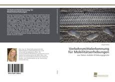Buchcover von Verkehrsmittelerkennung für Mobilitätserhebungen