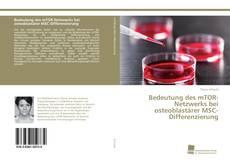 Bookcover of Bedeutung des mTOR-Netzwerks bei osteoblastärer MSC-Differenzierung