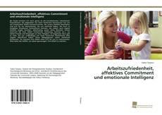 Capa do livro de Arbeitszufriedenheit, affektives Commitment und emotionale Intelligenz