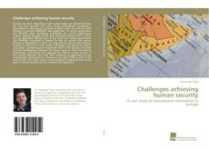 Bookcover of Challenges achieving human security