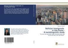 Bookcover of Bolivian immigrants in São Paulo - A sociolinguistic study