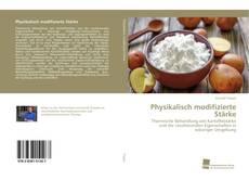 Physikalisch modifizierte Stärke kitap kapağı