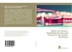 Bookcover of Rolle von Stress-, Peptidhormonen und Chemerin für Kolon-Karzinom