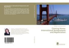 Portada del libro de Coming Home: International Assignments and Repatriation