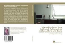 Bürogebäude auf dem Prüfstand: Zufriedenheit mit Raumklima und Raum的封面