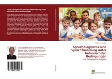 Buchcover von Sprachdiagnostik und Sprachförderung unter behindernden Bedingungen