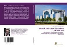 Bookcover of Politik zwischen Verstehen und Werten
