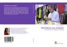 Buchcover von Alte Waren neu entdeckt