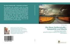 Couverture de Die Neue Seidenstraße - Geopolitik und Macht