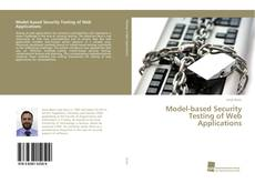 Bookcover of Model-based Security Testing of Web Applications
