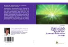 Buchcover von Magersucht als Jugendkrise im systemisch-konstruktivistischen Kontext