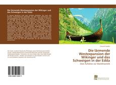 Bookcover of Die lärmende Westexpansion der Wikinger und das Schweigen in der Edda