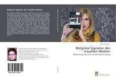 Buchcover von Religiöse Signatur der visuellen Medien