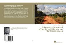 Capa do livro de UN-Friedensmission und afrikanische Initiativen zur Konfliktbeilegung